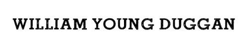 William Young Duggan name